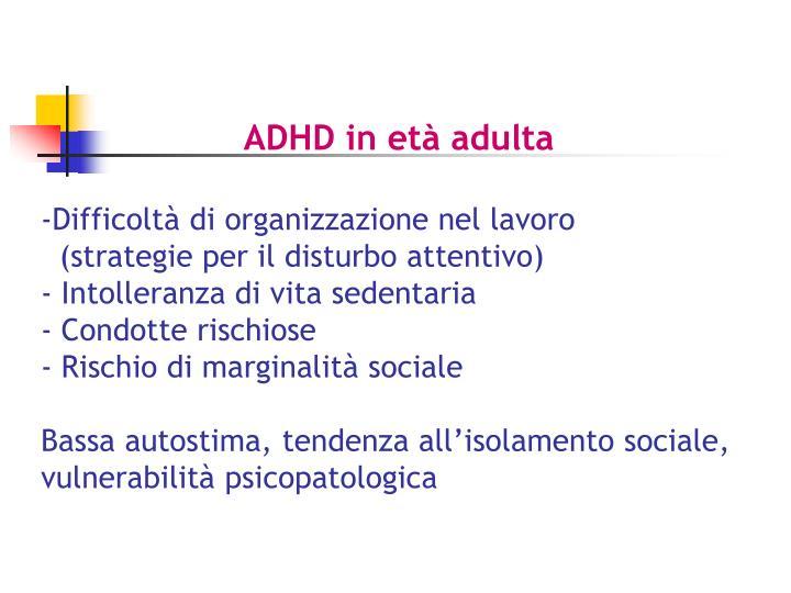 ADHD in età adulta