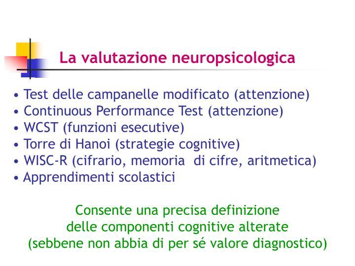La valutazione neuropsicologica