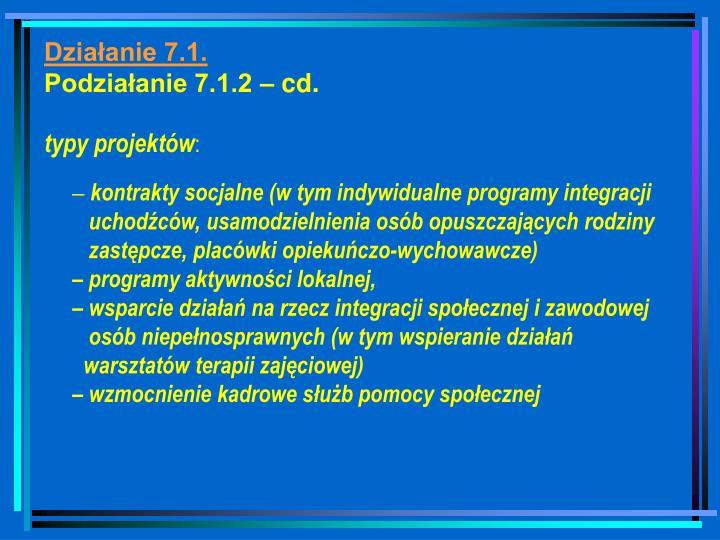 Działanie 7.1.