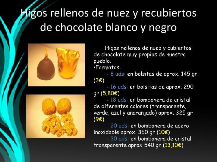 Higos rellenos de nuez y recubiertos de chocolate blanco y negro
