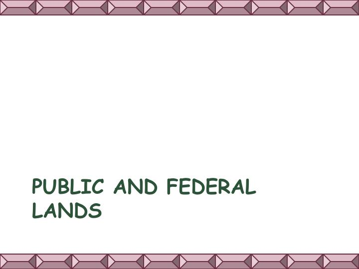 Public and Federal Lands
