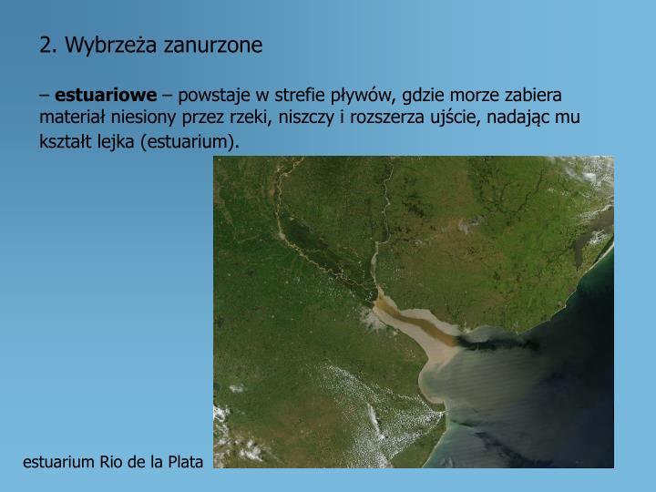 2. Wybrzeża zanurzone
