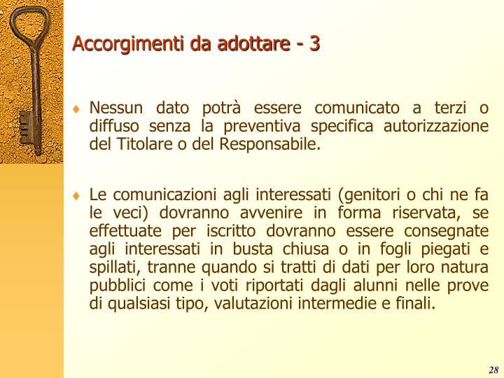 Accorgimenti da adottare - 3