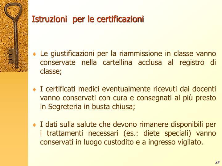 Istruzioni  per le certificazioni