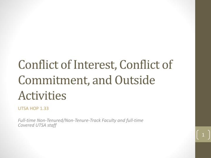 conflict of interest conflict of commitment and outside activities n.