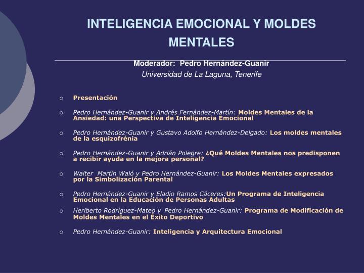 INTELIGENCIA EMOCIONAL Y MOLDES MENTALES