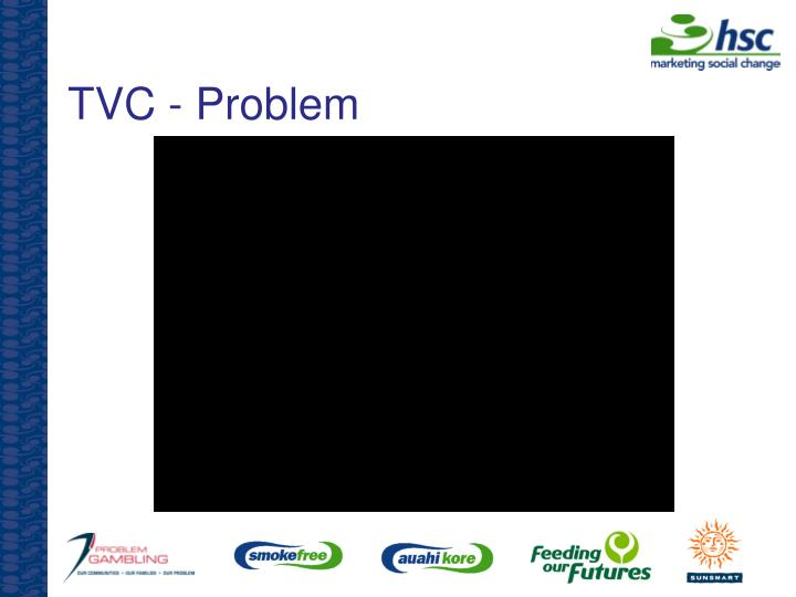 TVC - Problem