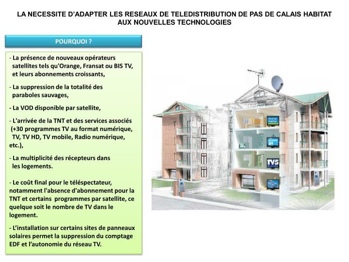 LA NECESSITE D'ADAPTER LES RESEAUX DE TELEDISTRIBUTION DE PAS DE CALAIS HABITAT