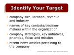 identify your target