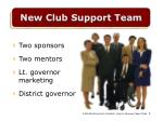 new club support team