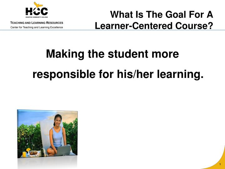 Ppt What Is Learner Centered Instruction Powerpoint Presentation