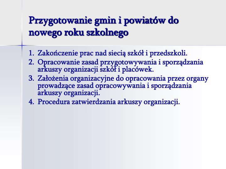 Przygotowanie gmin i powiat w do nowego roku szkolnego