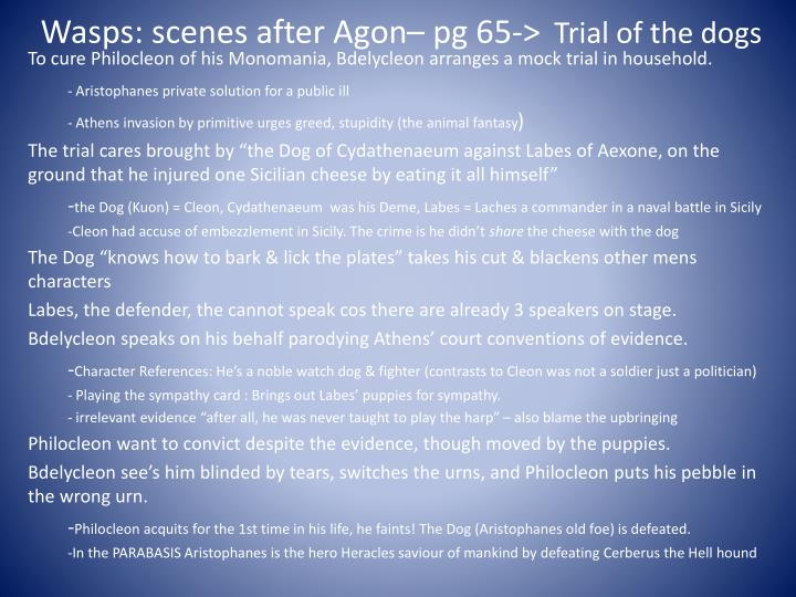 Wasps scenes after agon pg 65 trial of the dogs