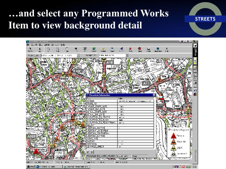 …and select any Programmed Works Item to view background detail