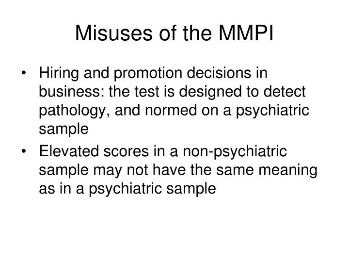 Misuses of the MMPI