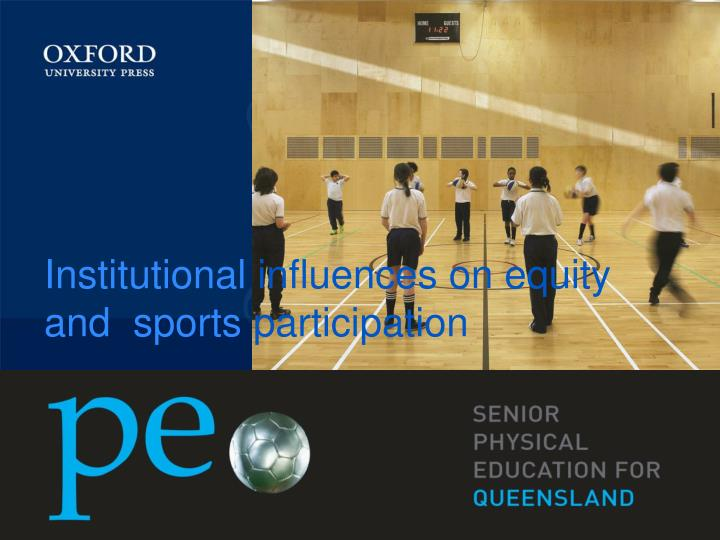 Institutional influences on equity and sports participation