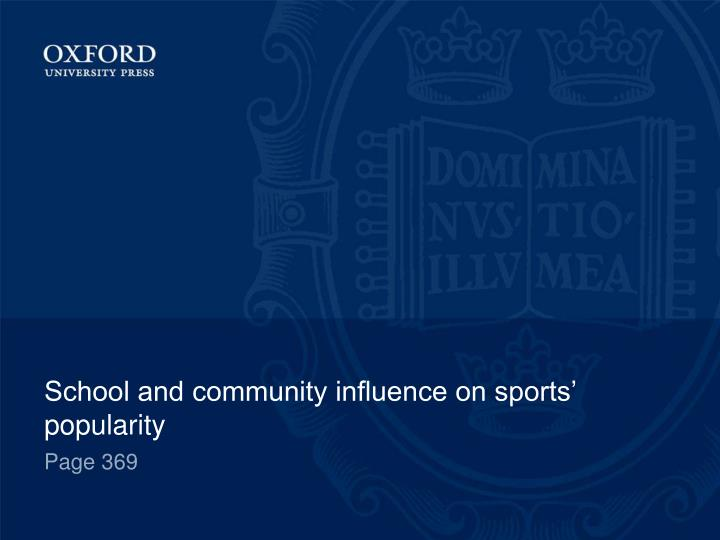 School and community influence on sports' popularity