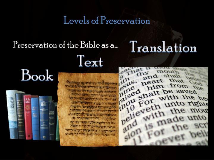 Levels of Preservation