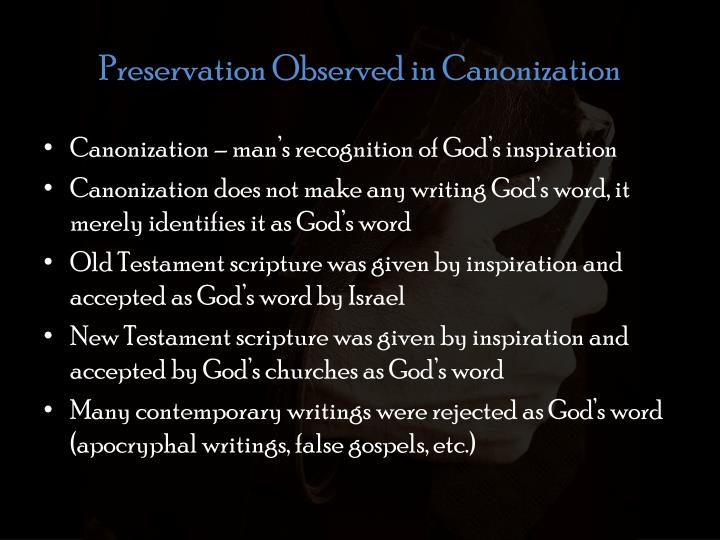Preservation Observed in Canonization