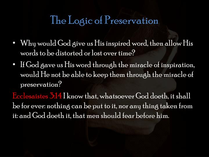 The Logic of Preservation