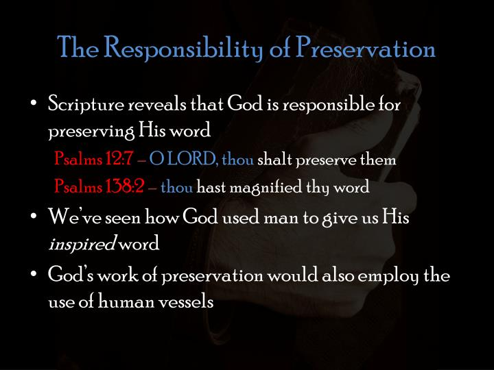 The Responsibility of Preservation
