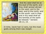 in time jacob had 12 sons but the most godly among them was joseph