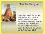 the 1st babylon