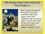 the exodus came at the end of the time prophecy