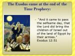 the exodus came at the end of the time prophecy1