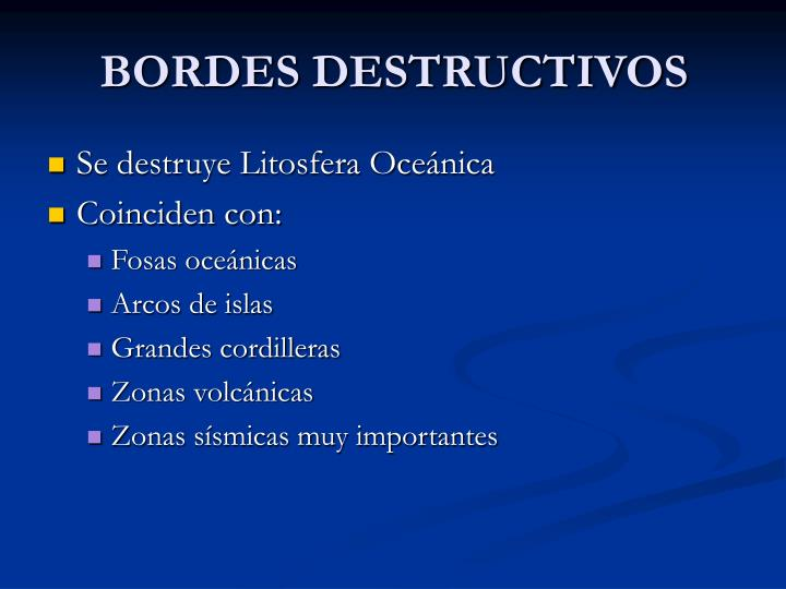 BORDES DESTRUCTIVOS