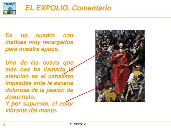 EL EXPOLIO. Comentario