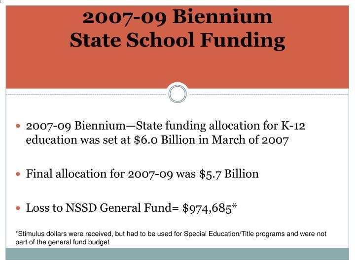 2007 09 biennium state school funding