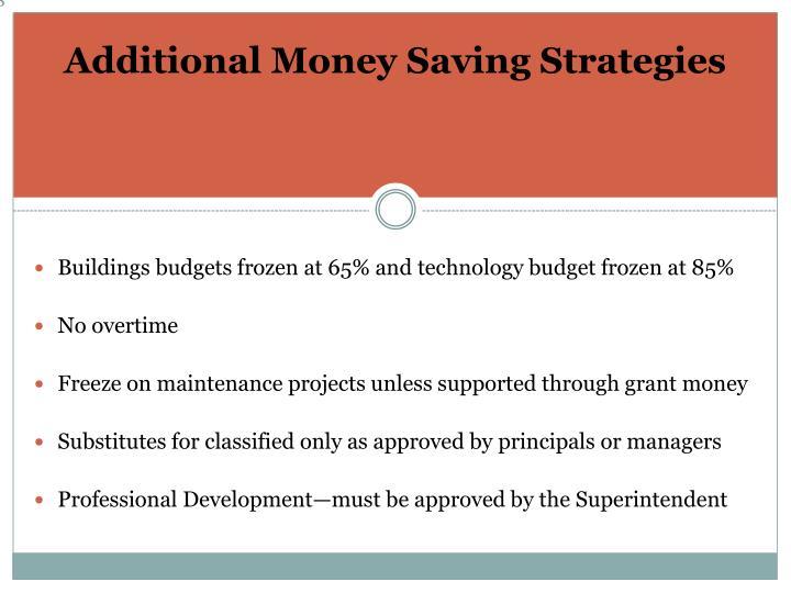 Additional Money Saving Strategies