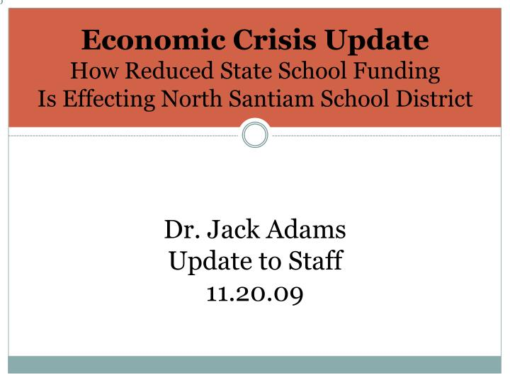 Economic crisis update how reduced state school funding is effecting north santiam school district