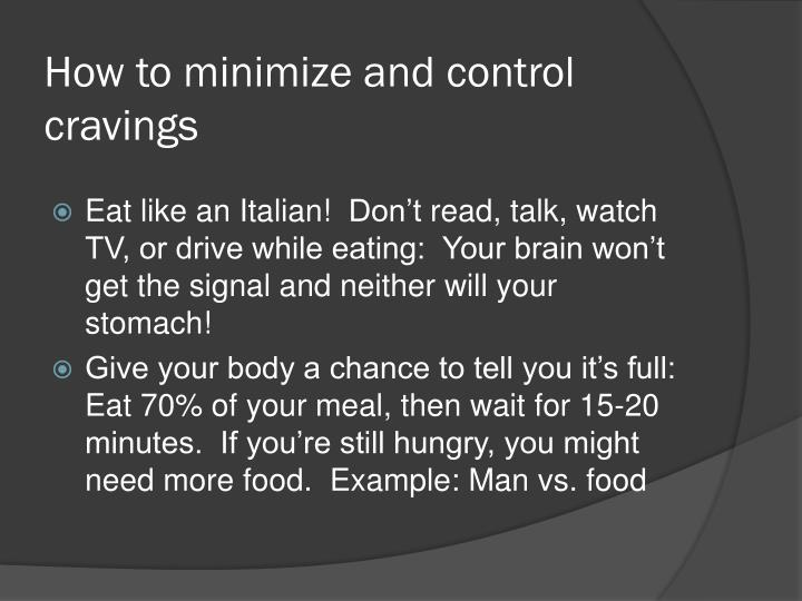How to minimize and control cravings