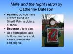 millie and the night heron by catherine bateson
