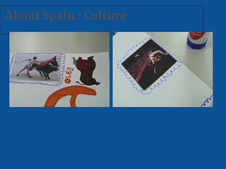 About Spain : Culture