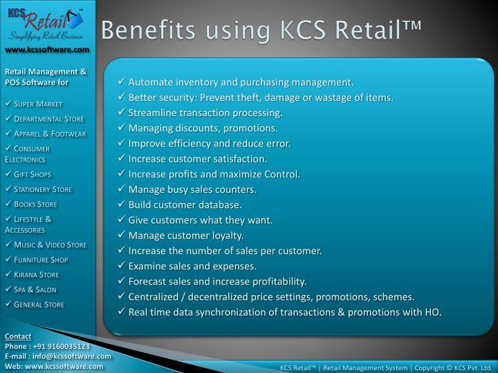 Benefits using KCS Retail™