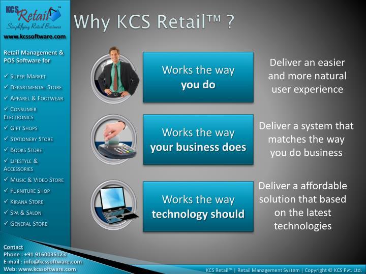 Why KCS Retail™ ?