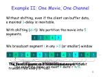 example ii one movie one channel