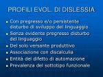 profili evol di dislessia