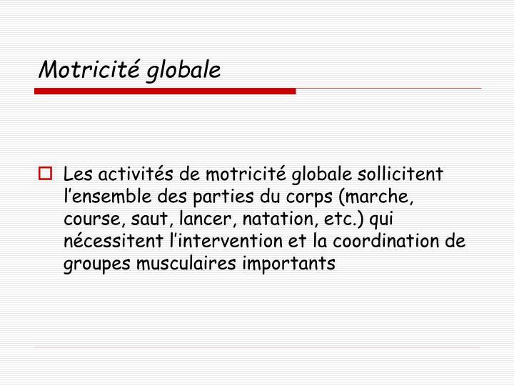 Motricité globale