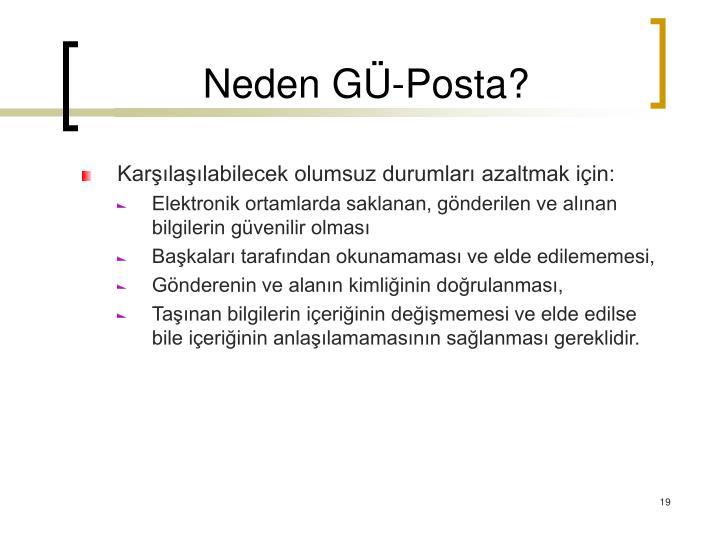 Neden GÜ-Posta?
