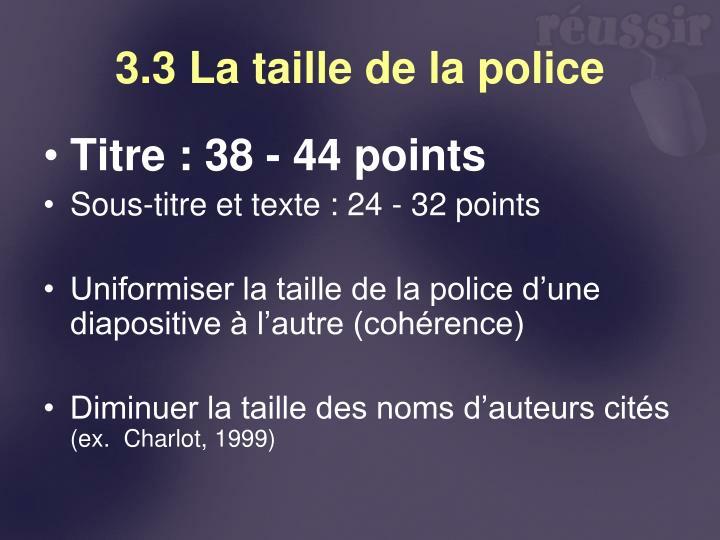3.3 La taille de la police