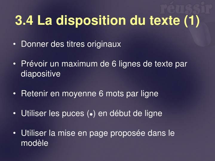 3.4 La disposition du texte (1)