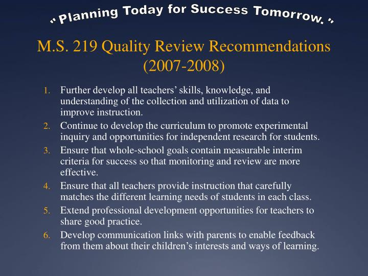 M s 219 quality review recommendations 2007 2008