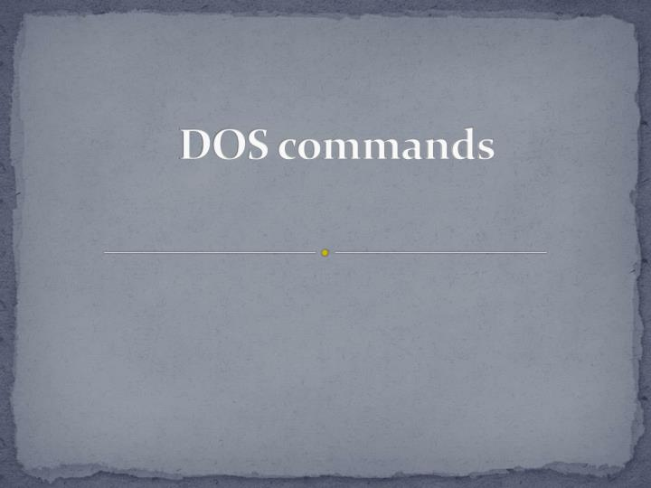PPT - DOS commands PowerPoint Presentation - ID:4864380