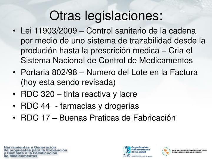 Lei 11903/2009 – Control sanitario de la cadena por medio de uno sistema de trazabilidad desde la produción hasta la prescrición medica – Cria el Sistema Nacional de Control de Medicamentos
