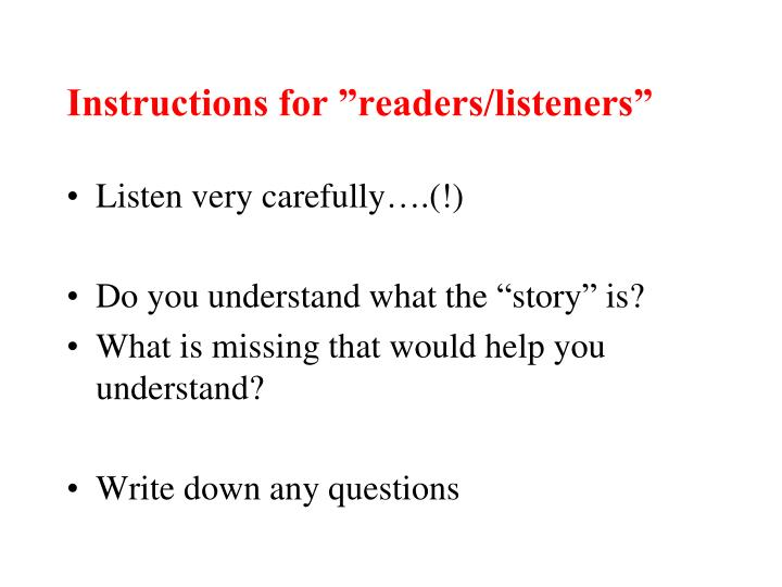 """Instructions for """"readers/listeners"""""""