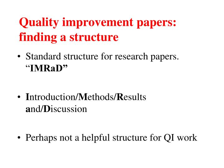 Quality improvement papers: finding a structure